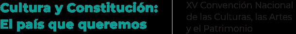 XV Convención Nacional de las Culturas, las Artes y el Patrimonio